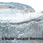 film à bulles avec isolant thermique